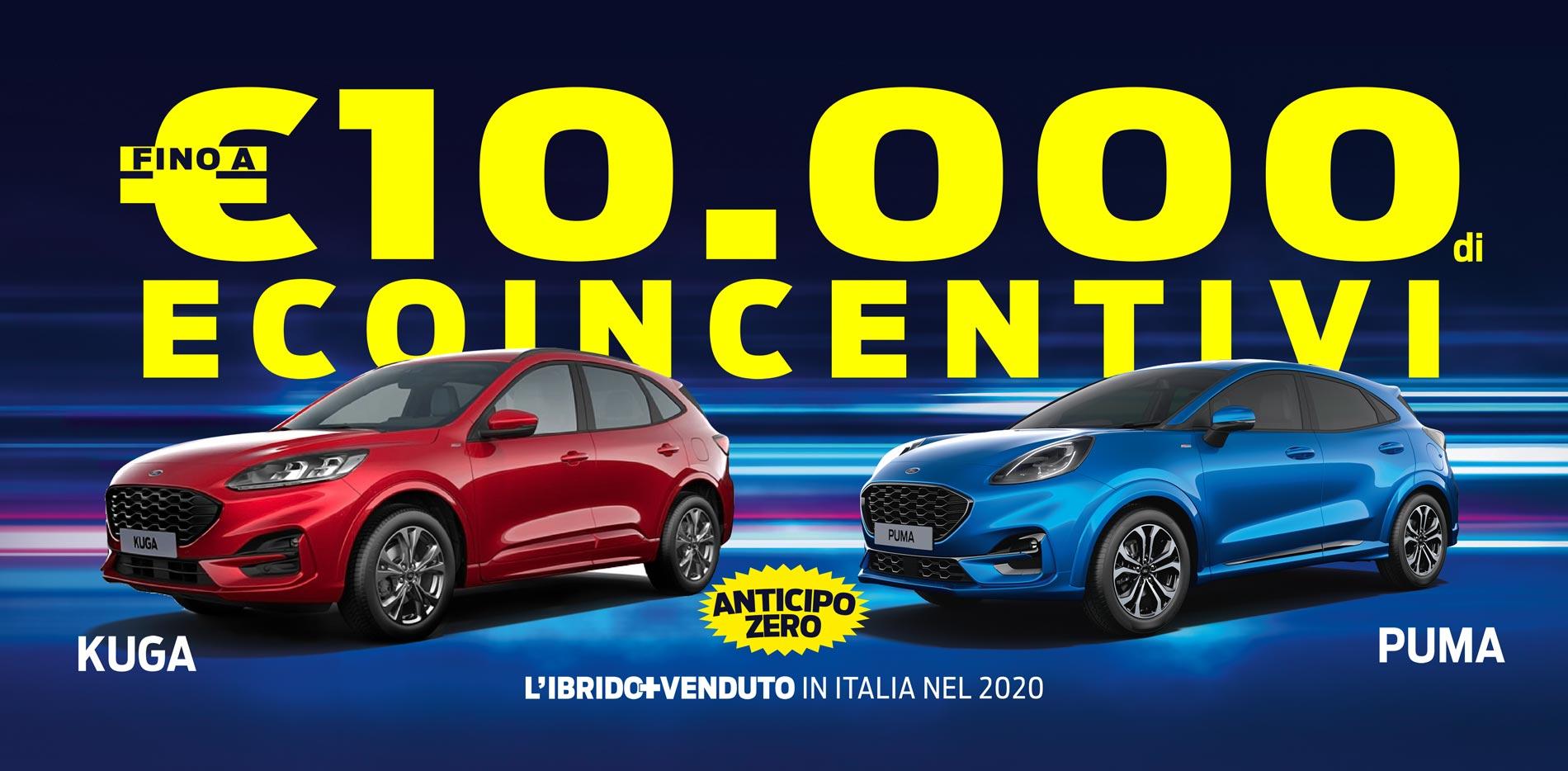 FINO A 10000 € DI ECOINCENTIVI FORD E INCENTIVI STATALI